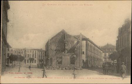 Le Centre de Raon-l'Etape (Vosges) incendié par les Allemands, Rue Jules-F…