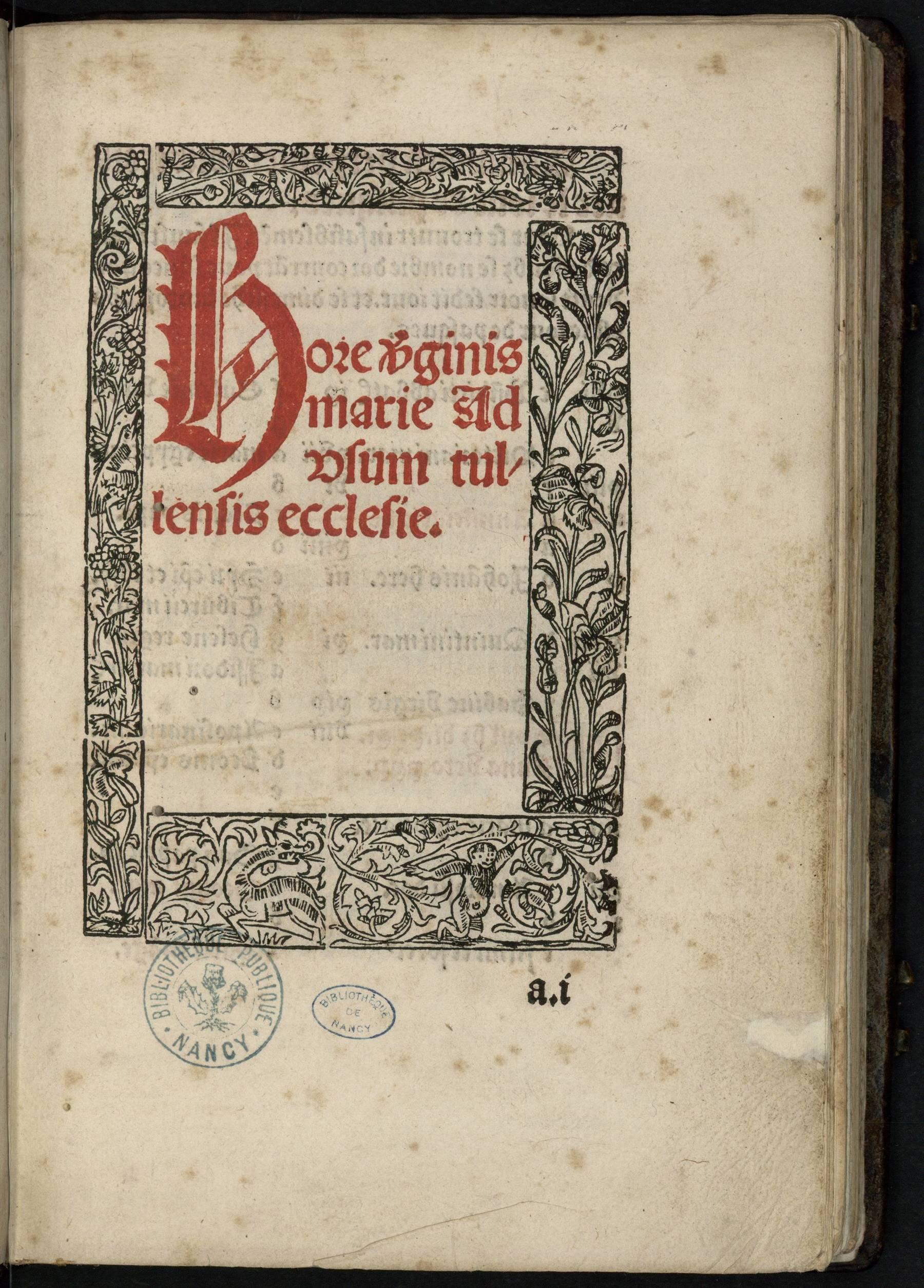 Contenu du Hore Virginis Marie ad usum Tullensis ecclesie
