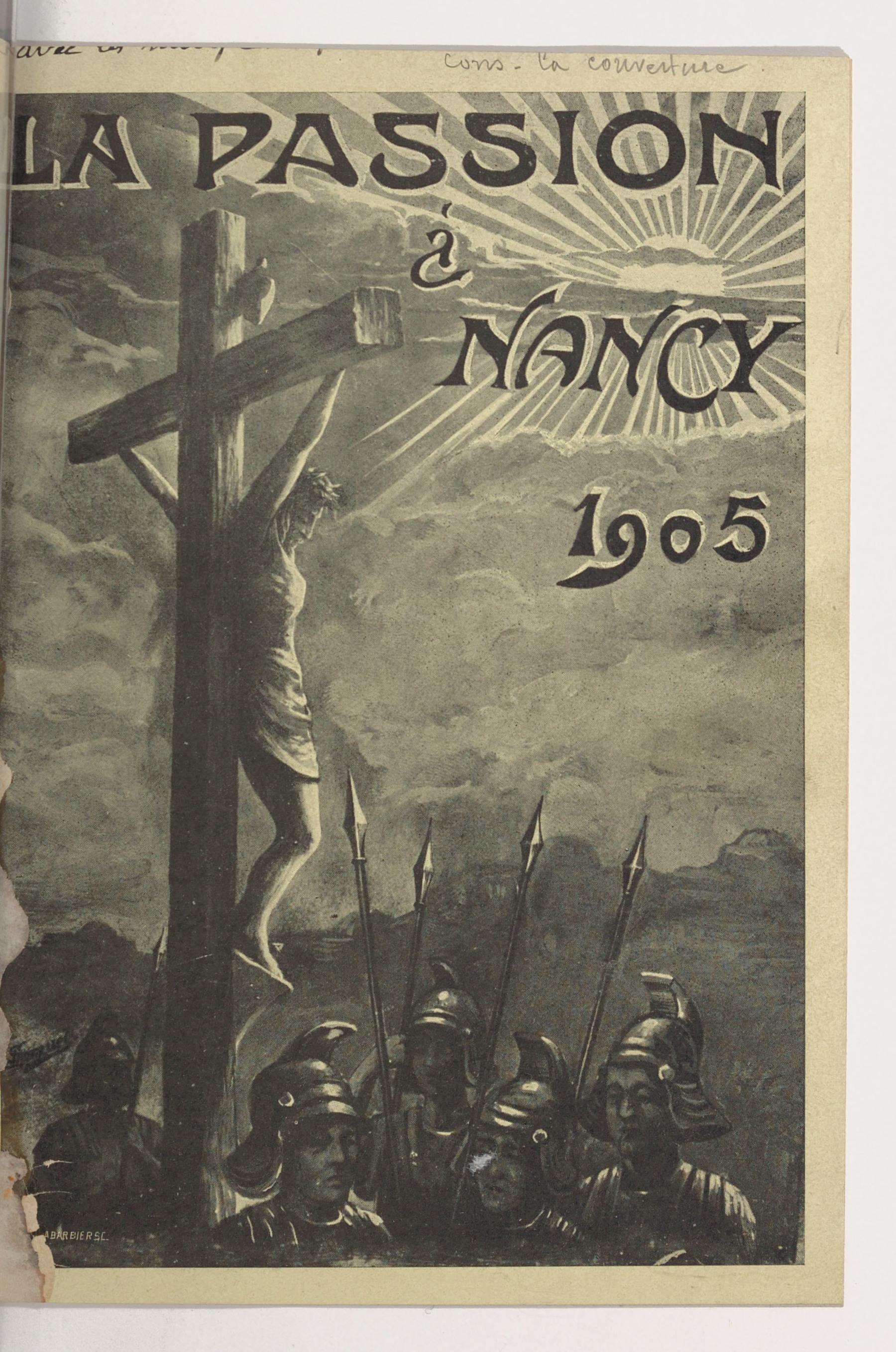 Contenu du Le Mystère de la Passion à Nancy : paroisse Saint-Joseph : [texte de 1905]
