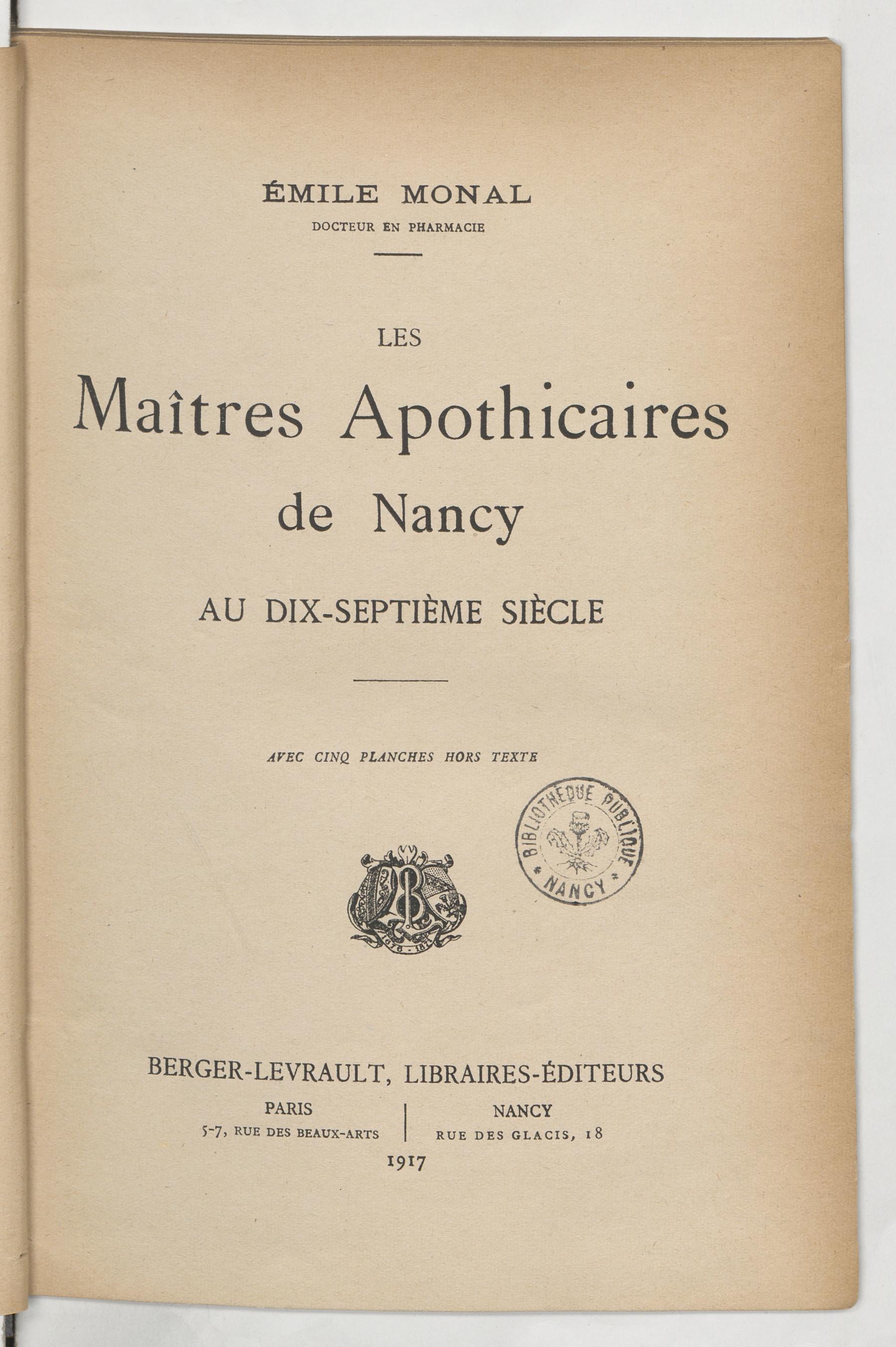 Contenu du Les maitres apothicaires de Nancy au XVIIe siècle