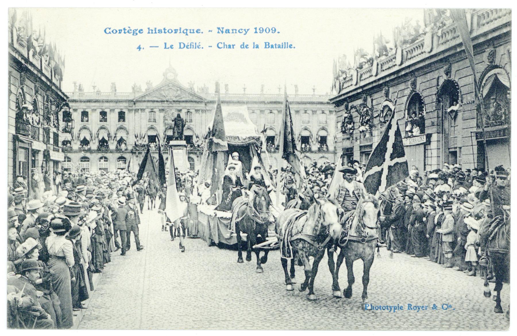 Contenu du Le Défilé. - Char de la Bataille.  Cortège historique. - Nancy 1909.