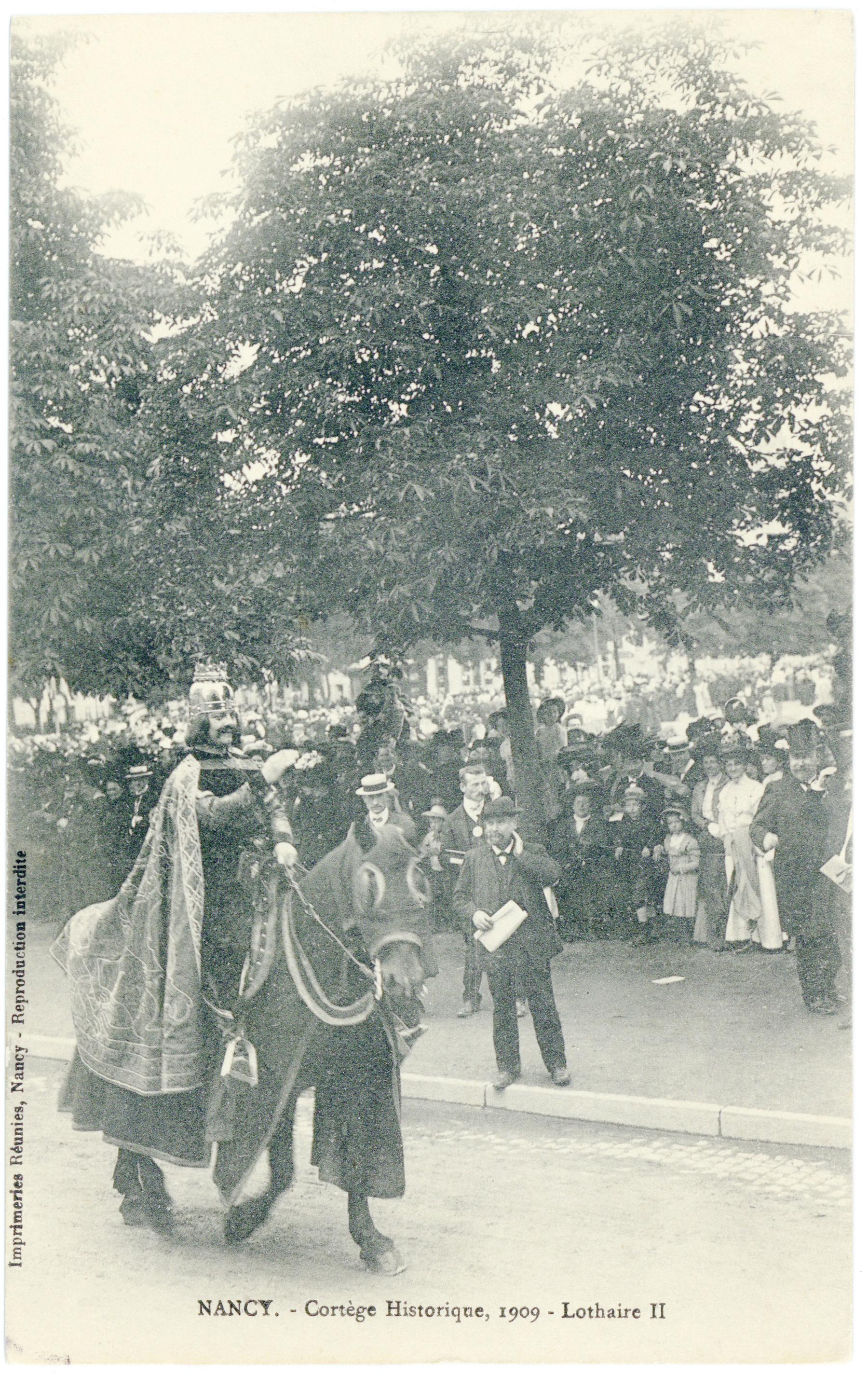 Contenu du Lothaire II  Nancy. - Cortège Historique, 1909