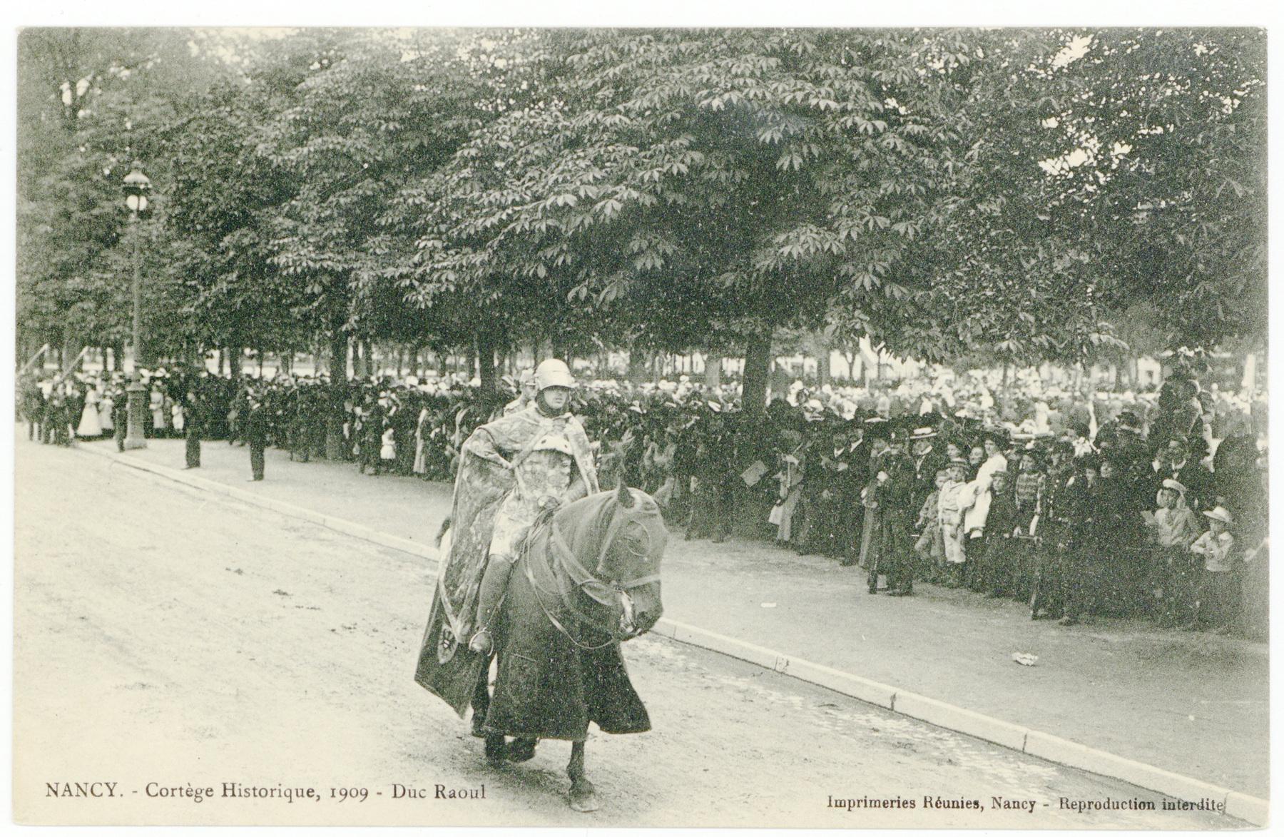 Contenu du Duc Raoul  Nancy. - Cortège Historique, 1909
