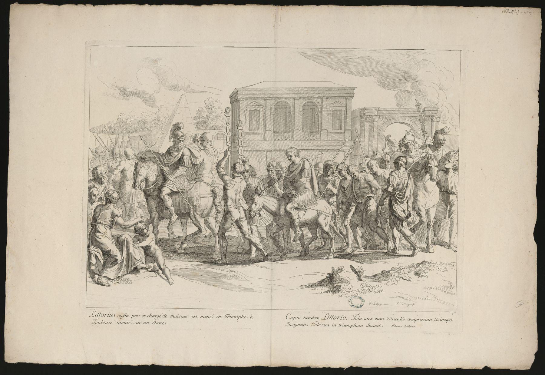 Contenu du Littorius enfin pris et chargé de chaisnes est mené en Triomphe à Toulouse…