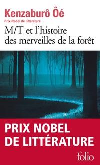 M/T et l'histoire des merveilles de la forêt