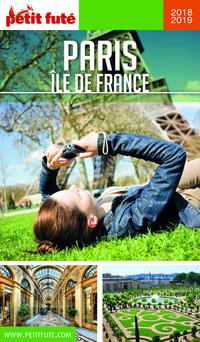 PARIS ÎLE DE FRANCE 2018/2019 Petit Futé