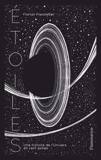 Étoiles. Une histoire de l'Univers en cent astres