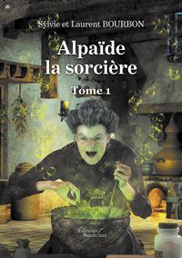 Alpaïde la sorcière - Tome 1