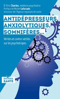 Antidépresseurs, anxiolytiques, somnifères