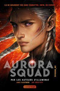 Aurora Squad (Tome 2)