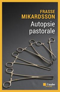Autopsie pastorale