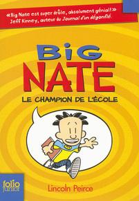 Big Nate (Tome 1) - Le champion de l'école