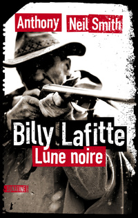 Billy Lafitte, tome 1 : Lune noire