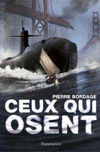 Ceux qui osent