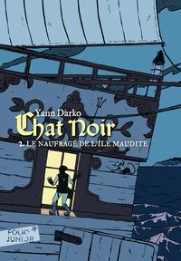 Chat noir (Tome 2) - Le naufragé de l'île maudite