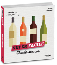 Choisir son vin - super facile