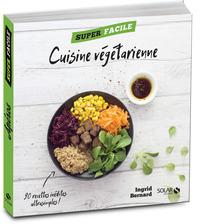 Cuisine végétarienne - Super Facile
