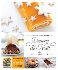 Desserts de Noël - Les délices de Solar
