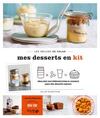 Desserts en kit - Les délices de solar