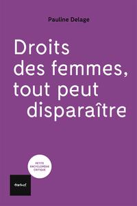 Droits des femmes, tout peut disparaître