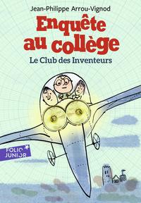 Enquête au collège (Tome 6) - Le club des inventeurs