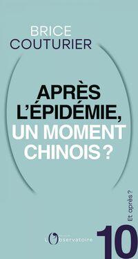 Et après? #10 Après l'épidémie, un moment chinois ?