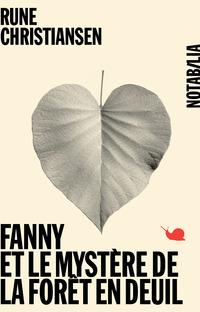 Fanny et le mystère de la forêt en deuil