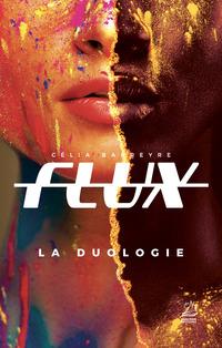 Flux - La duologie