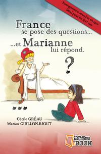 France se pose des questions ... et Marianne lui répond