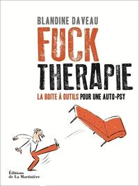 Fuck Thérapie. La Boîte à outils pour une auto-psy