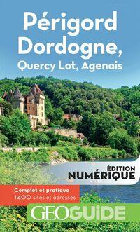 GEOguide Périgord Dordogne, Quercy Lot, Agenais