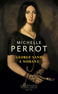 George Sand à Nohant - Une maison d'artiste