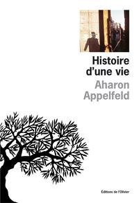Histoire d'une vie - Prix Médicis étranger 2004