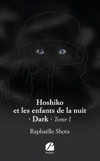 Hoshiko et les enfants de la nuit – Dark
