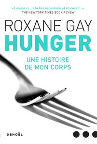Hunger. Une histoire de mon corps