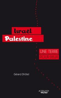 Israël-Palestine : une terre pour deux