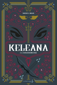 Keleana, tome 1 L'Assassineuse