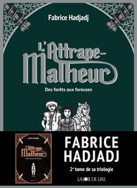 L'Attrape-Malheur, tome 2