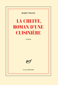 La Cheffe, roman d'une cuisinière