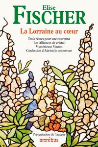 La Lorraine au coeur