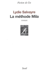 La Méthode Mila