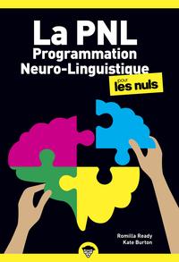 La Programmation Neuro-Linguistique pour les Nuls, poche, 2e éd.