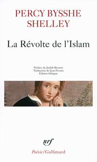 La Révolte de l'Islam. Un poème en douze chants