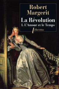 La Révolution, Tome 1