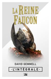 La Reine Faucon - L'Intégrale