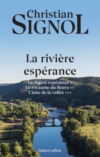 La Rivière Espérance - Trilogie