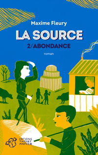 La Source - tome 2