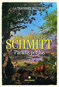 La Traversée des temps - Paradis perdus - tome 1