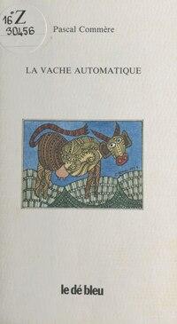 La Vache automatique