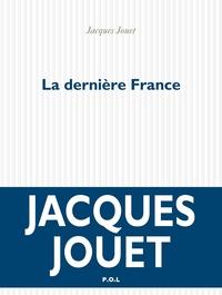 La dernière France